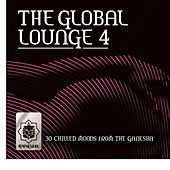 The Global Lounge 4 by Various Artists
