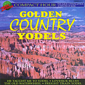 Golden Country Yodels by Various Artists