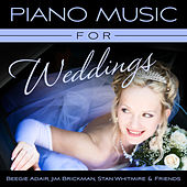 Piano Music For Weddings by Various Artists