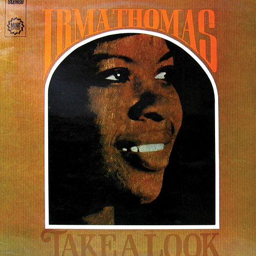 Take A Look by Irma Thomas