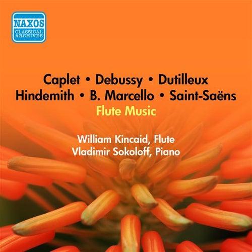 Flute Recital: Kincaid, William - Marcello, B. / Hindemith, P. / Saint-Saens, C. / Caplet, A. / Debussy, C. / Dutilleux, H. (1951) by William Kincaid