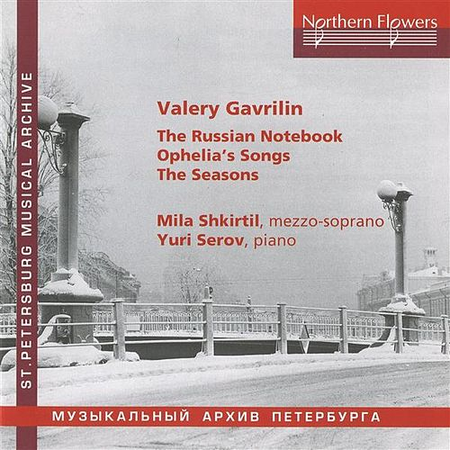 Gavrilin: Vocal Works by Yuri Serov
