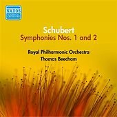 Schubert: Symphonies Nos. 1 and 2 (Beecham) (1953-1954) by Thomas Beecham