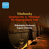 Tchaikovsky, P.I.: Symphony No. 6 / The Sleeping Beauty Suite (Ormandy) (1952) by Eugene Ormandy