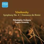 Tchaikovsky, P.I.: Symphony No. 4 / Francesca Da Rimini (Ormandy) (1953, 1955) by Eugene Ormandy