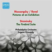 Mussorgsky, M.: Pictures at an Exhibition (Orch. Ravel) / Stravinsky, I.: Firebird Suite (Ormandy) (1953) by Various Artists