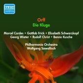 Orff, C.: Kluge (Die) [Opera] (Cordes, Frick, Schwarzkopf, Sawallisch) (1956) by Elisabeth Schwarzkopf