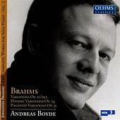 Brahms: The Complete Works for Solo Piano, Vol. 3 by Andreas Boyde