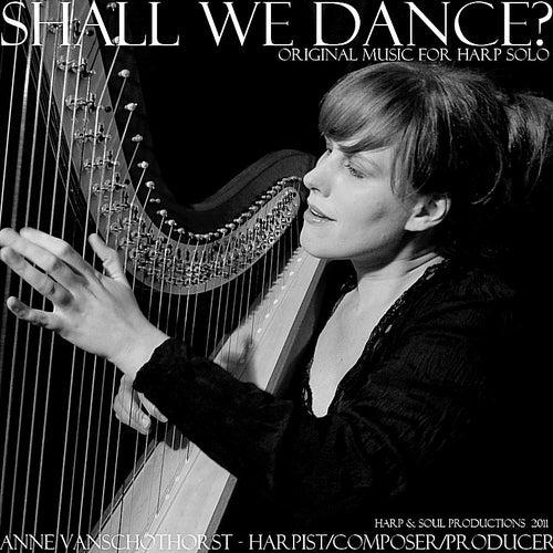 Shall We Dance? by Anne Van Schothorst