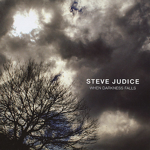 When Darkness Falls by Steve Judice