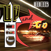 Git Up and Go by II Big