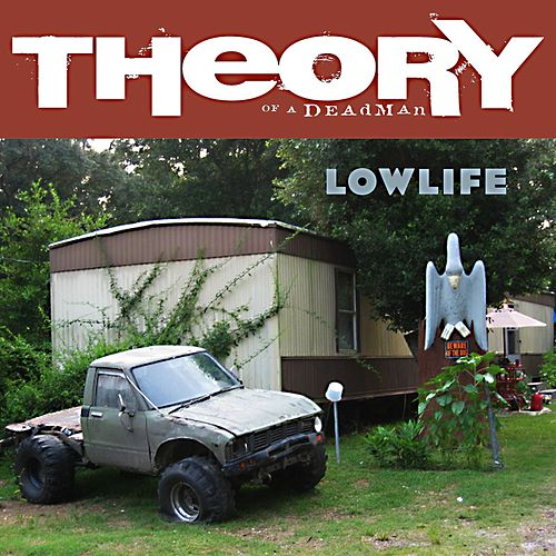 Lowlife by Theory Of A Deadman