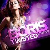 Twisted feat. Lisa Pure by DJ  Boris