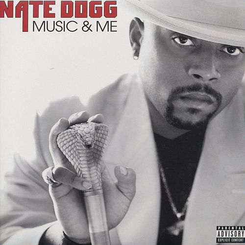 Music And Me by Nate Dogg