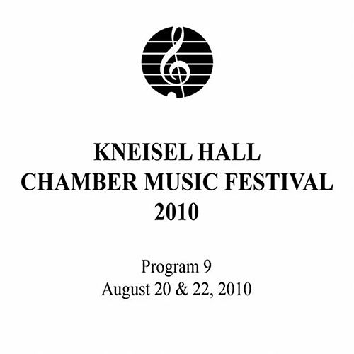 Kneisel Hall Chamber Music Festival 2010 - Program 9: August 20 & 22, 2010 by Old City String Quartet