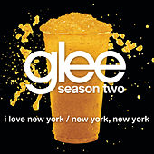 I Love New York / New York, New York (Glee Cast Version) by Glee Cast