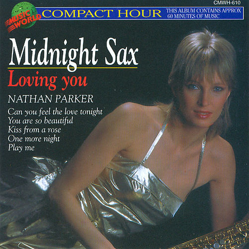 Midnight Sax - Loving You by Nathan Parker