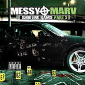 Messy Marv - Shooting Range Part 3 by Various Artists