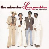 Love Machine: The '70s Collection by The Miracles