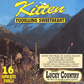 Yodelling Sweetheart by Kitten