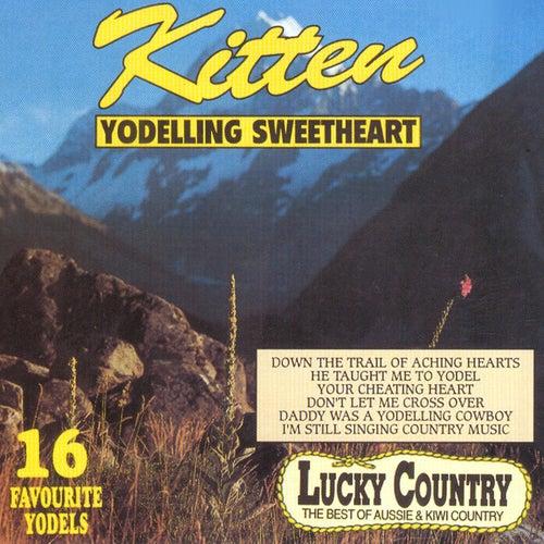 Yodelling Sweetheart by Kitten