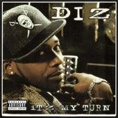 Itz My Turn by DIZ
