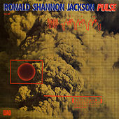 Pulse by Ronald Shannon Jackson