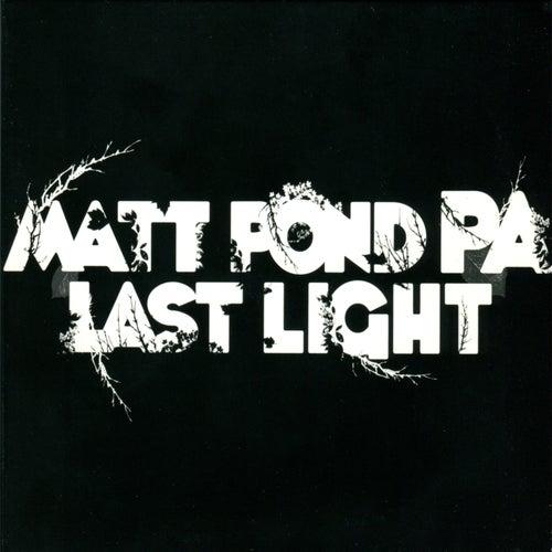 Last Light by Matt Pond PA