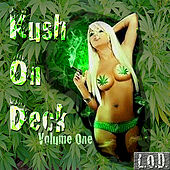 Kush On Deck Vol. 1 by Various Artists