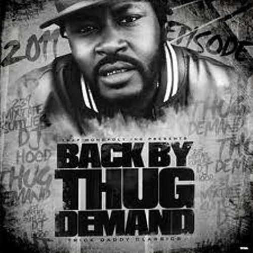Back By Thug Demand The Mixed Tape von Trick Daddy