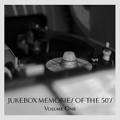Jukebox Memories Of The 50's - Volume 1 by Various Artists