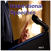 Inspirational Speeches Vol. 3 by Various Artists