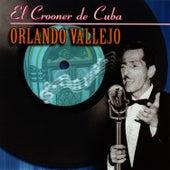 El Crooner De Cuba by Orlando Vallejo