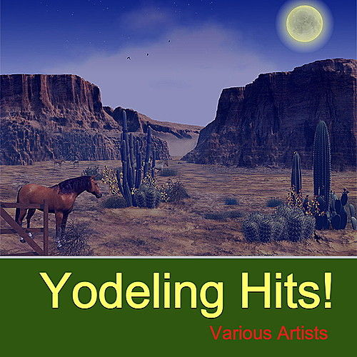 Yodeling Hits by Various Artists