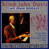 My Own Boogie by Blind John Davis