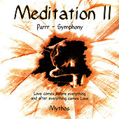 Meditation II by Mythos