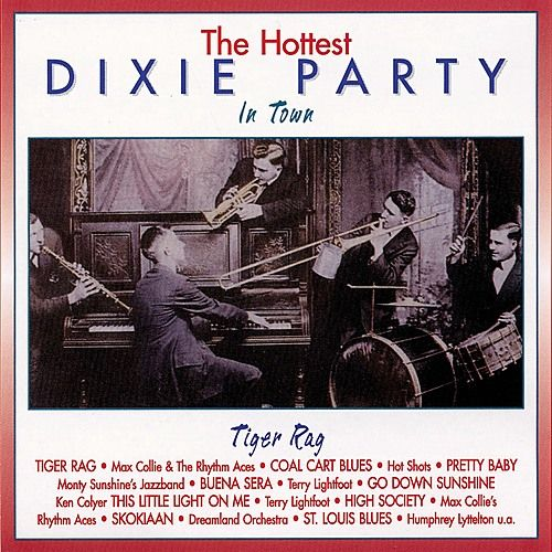 The Hottest Dixie Party In Town - Volume 4 by Various Artists
