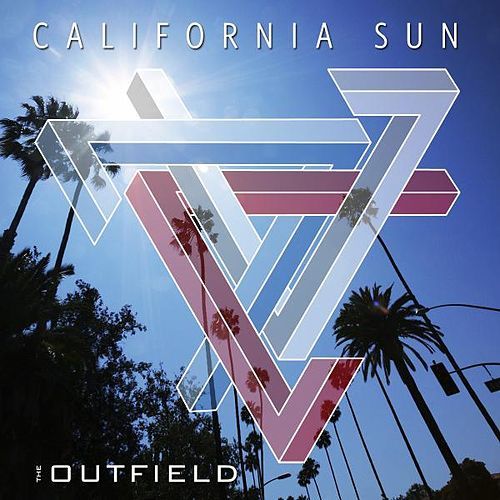 California Sun by The Outfield