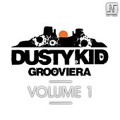 Grooviera Volume One by Dusty Kid