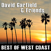 David Garfield & Friends - Best Of West Coast by Various Artists