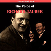 The German Song / The Voice of Richard Tauber by Richard Tauber