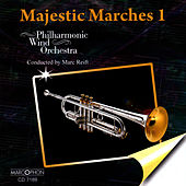 Majestic Marches 1 by Philharmonic Wind Orchestra