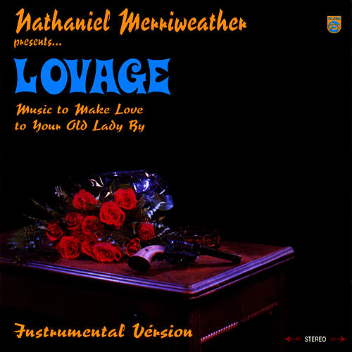 Music to Make Love to Your Old Lady By (Instrumental) by Lovage