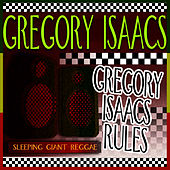 Gregory Isaacs Rules by Gregory Isaacs