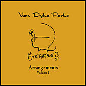 Arrangements Volume I by Van Dyke Parks