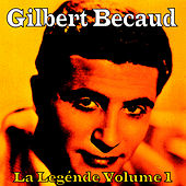 La Legénde, Vol. 1 by Gilbert Becaud