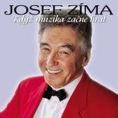 Když muzika začne hrát by Josef Zíma