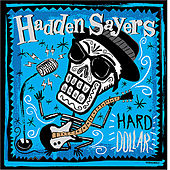 Hard Dollar by Hadden Sayers Band