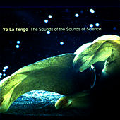 The Sounds of the Sounds of Science von Yo La Tengo