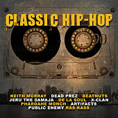 Classic Hip-Hop by Various Artists